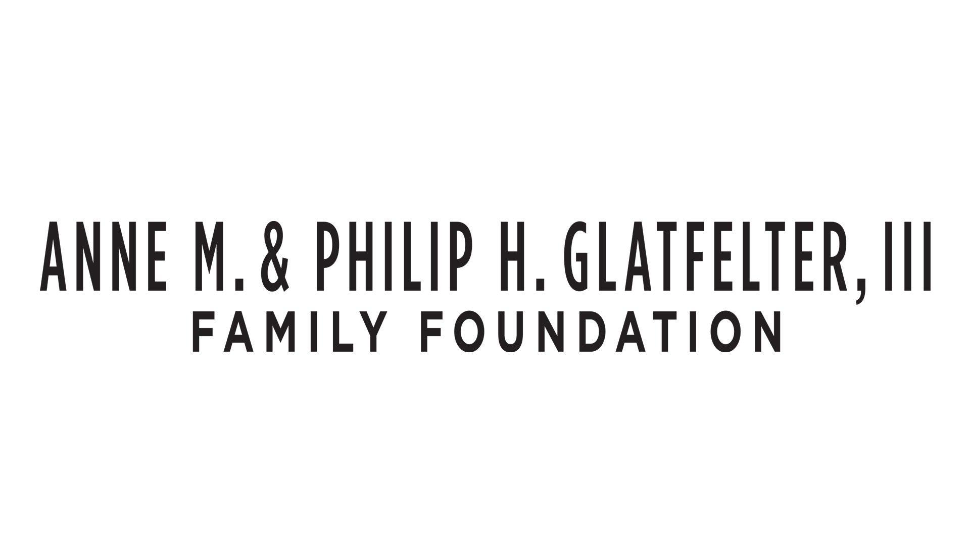 Anne & Philip Glatfelter Family Foundation