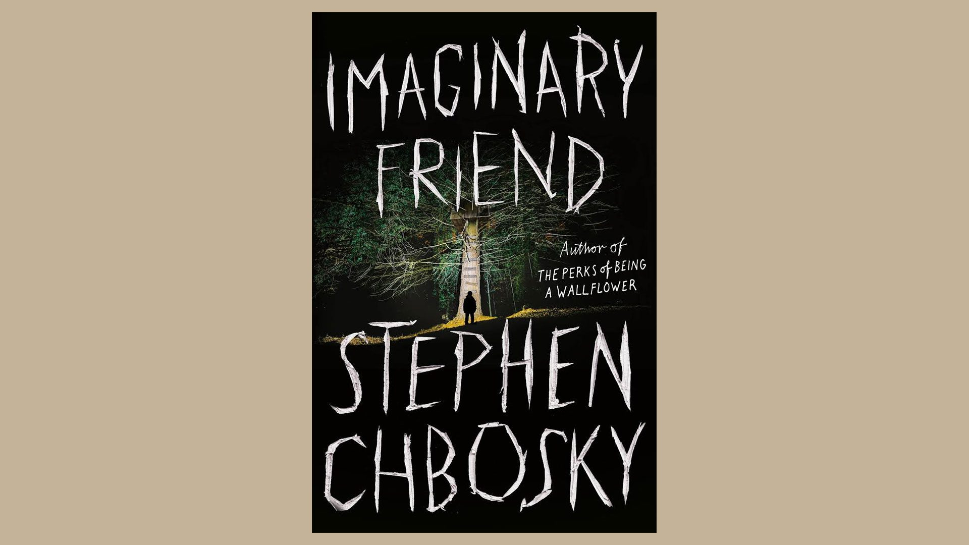 'Imaginary Friend' by Stephen Chbosky