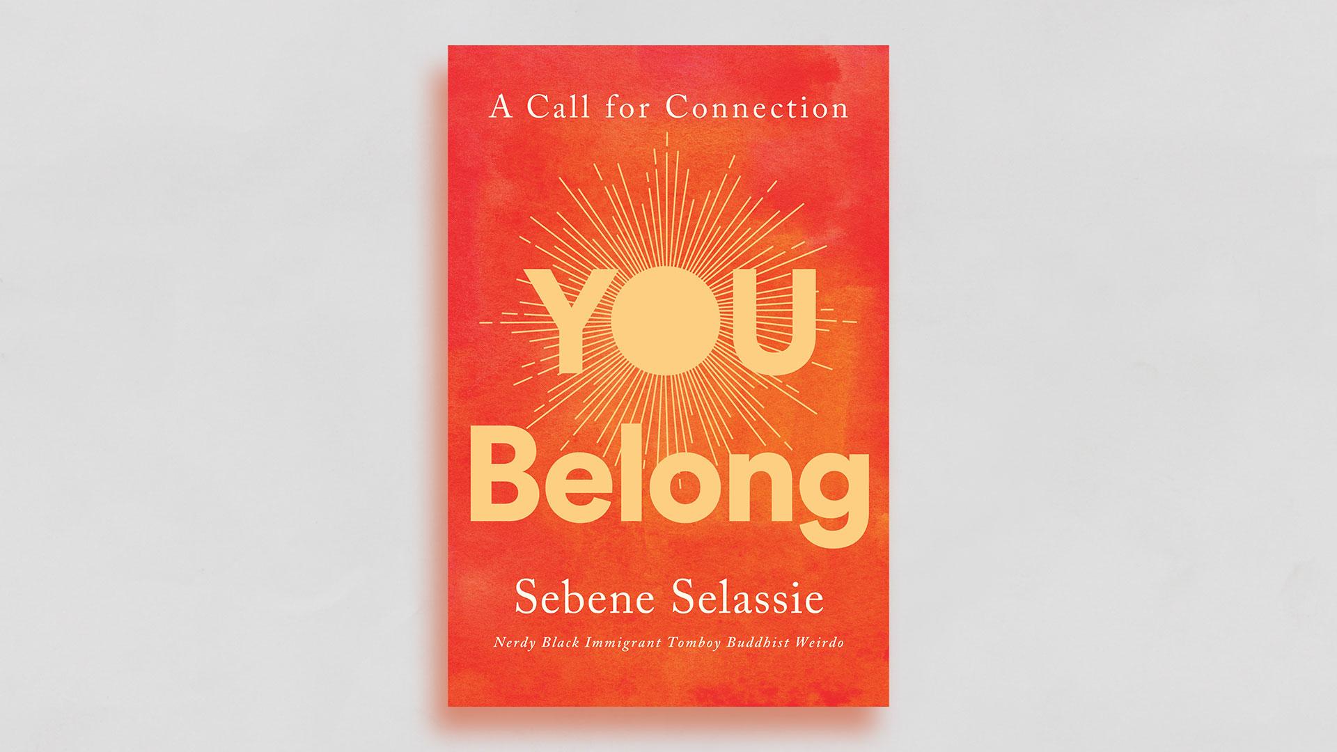 """You Belong"" by Sebene Selassie"