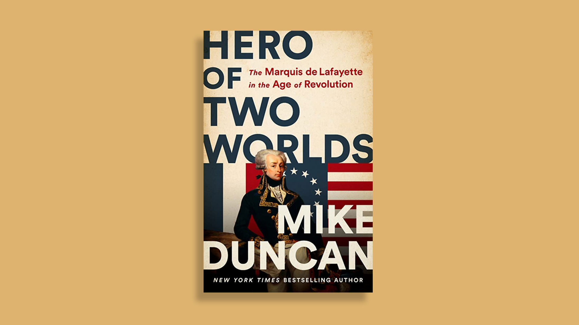 Hero of Two Worlds by Mike Duncan
